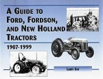 A Guide To Ford, Fordson & New Holland Tractors