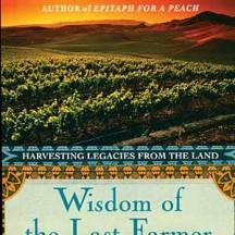 Wisdom of the Last Farmer