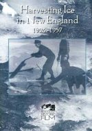 Harvesting Ice in New England [DVD]
